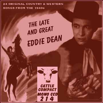 Eddie Dean - The Late And Great = Cattle CCD 214