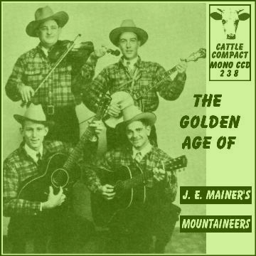 Joseph Emmett Mainer's Mountaineers - The Golden Age Of ... = Cattle CCD 238