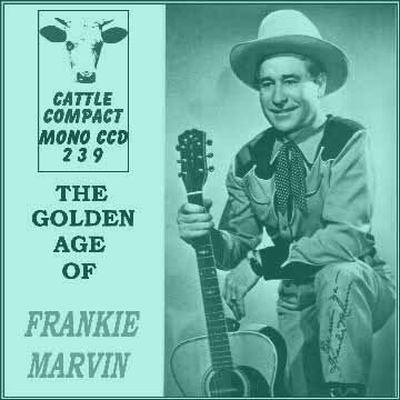 Frankie Marvin - The Golden Age Of Frankie Marvin = Cattle CCD 239