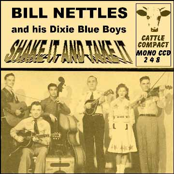 Bill Nettles - Shake It And Take It = Cattle CCD 248