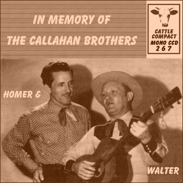 The Callahan Brothers - In Memory Of ... = Cattle CCD 267