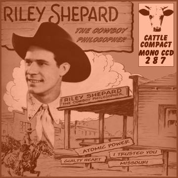 Riley Shepard - The Cowboy Philosopher = Cattle CCD 287