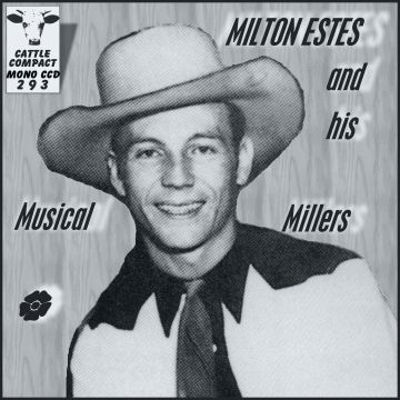 Milton Estes And His Musical Millers = Cattle CCD 293