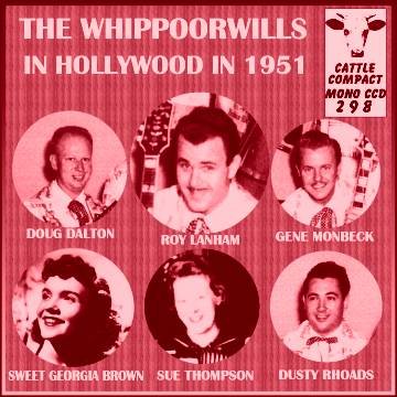 The Whippoorwills In Hollywood In 1951 = Cattle CCD 298