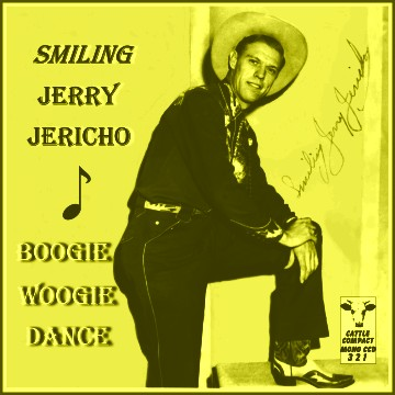 Smiling Jerry Jericho - Boogie Woogie Dance = Cattle CCD 321