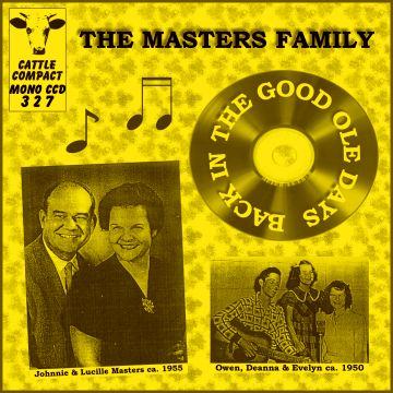 The Masters Family - Back In The Good Ole Days = Cattle CCD 327