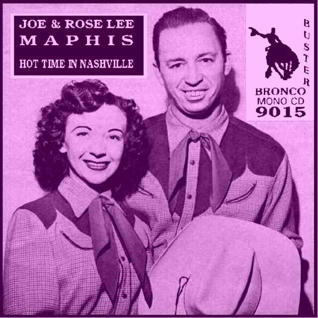 Joe and Rose Lee Maphis - Hot Time In Nashville = Bronco Buster CD 9015