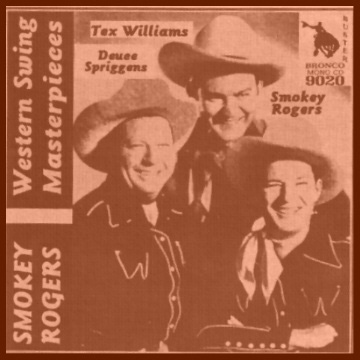 Smokey Rogers - Western Swing Masterpieces = Bronco Buster CD 9020