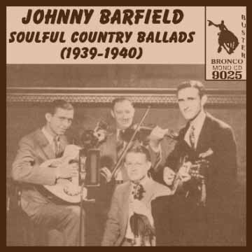 Johnny Barfield - Soulful Country Ballads = Bronco Buster CD 9025