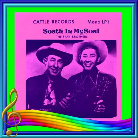 The Farr Brothers - South In My Soul = Cattle LP 1
