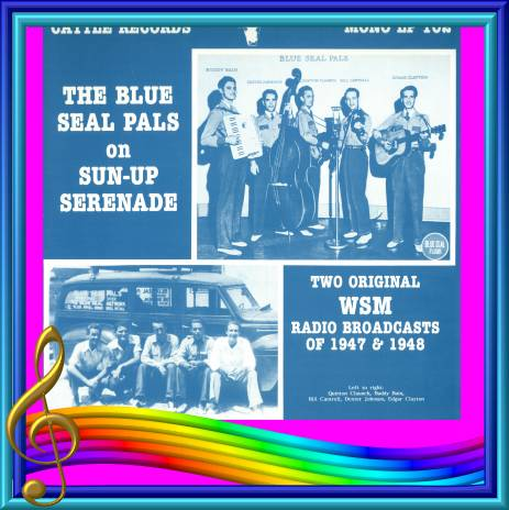The Blue Seal Pals On Sun-Up Serenade = Cattle LP 102