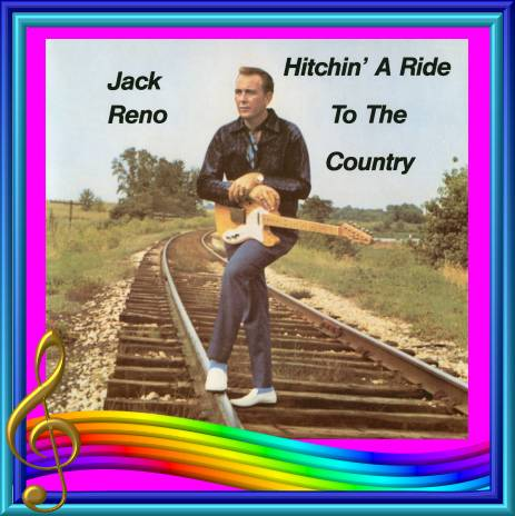 Jack Reno - Hitchin' A Ride To The Country = Lucky Lady LP 3003