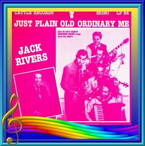 Jack Rivers - Just Plain Old Ordinary Me = Cattle LP 84
